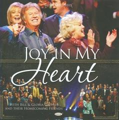 Bill Gaither - Joy in My Heart