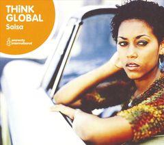 Various Artists - Think Global: Salsa