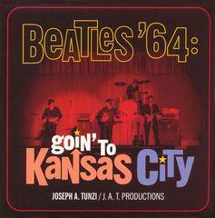 The Beatles - Beatles '64: Goin' to Kansas City