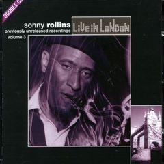 Sonny Rollins - Live in London, Vol. 3