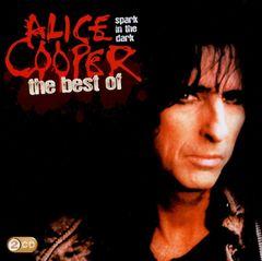 Alice Cooper - Spark In the Dark: The Best of Alice Cooper