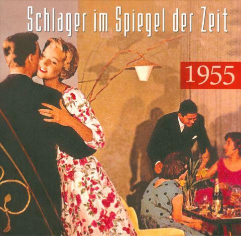 VARIOUS ARTISTS - Schlager Im Spiegel Der Zeit: 1955