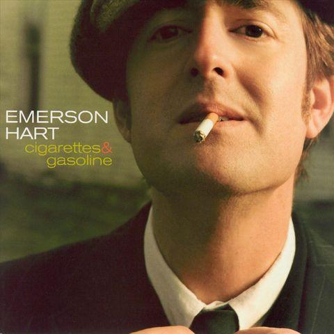 Emerson Hart - Cigarettes and Gasoline