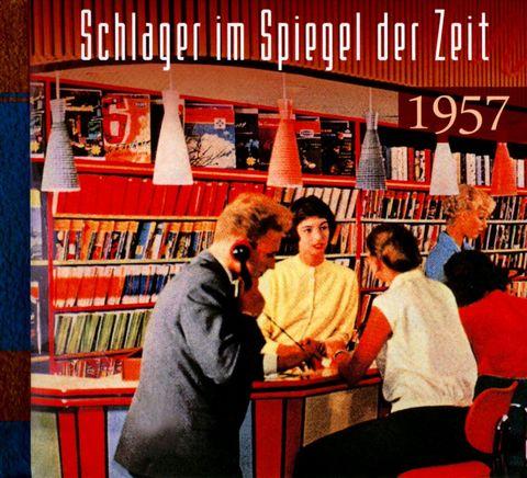 VARIOUS ARTISTS - Schlager Im Spiegel Der Zeit 1957