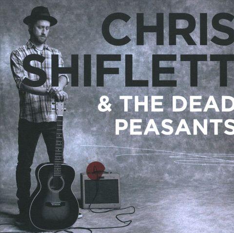 The Dead Peasants - Chris Shiflett & the Dead Peasants