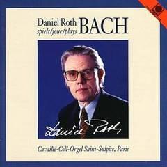 Bach, J.S. - Daniel Roth plays Bach