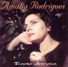 Amália Rodrigues - Fado Amalia [Sony International]