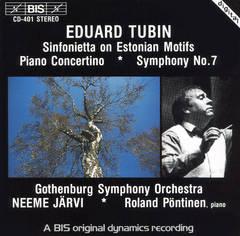 Neeme Järvi - Eduard Tubin: Sinfonietta on Estonian Motifs; Piano Concertina; Symphony No. 7