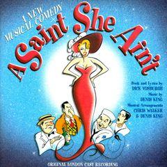 Original Cast - A Saint She Ain't
