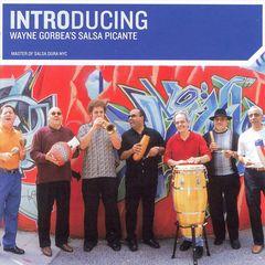 Wayne Gorbea - Introducing Wayne Gorbea's Salsa Picante