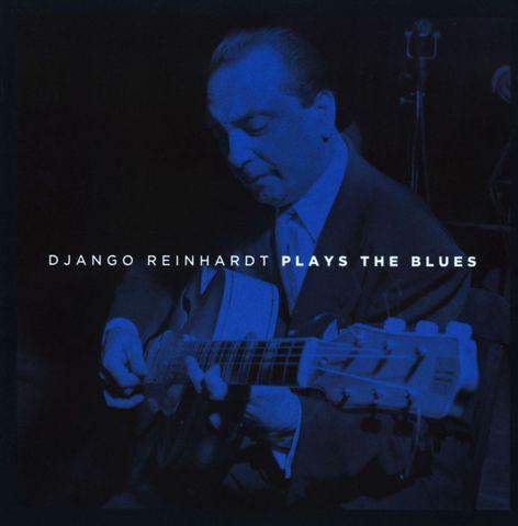 Django Reinhardt - Plays the Blues