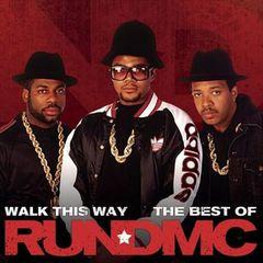 Run-D.M.C. - Walk This Way: Best Of Run DMC