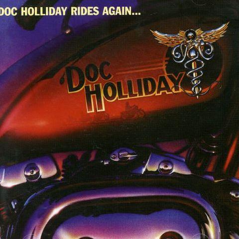 Doc Holliday - Doc Holliday Rides Again [UK Bonus Tracks]