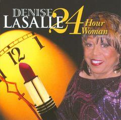 Denise LaSalle - 24 Hour Woman