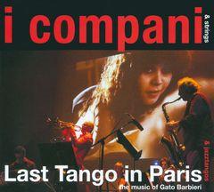 I Compani - Last Tango in Paris: The Music of Gato Barbieri
