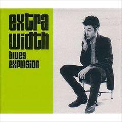The Jon Spencer Blues Explosion - Extra Width