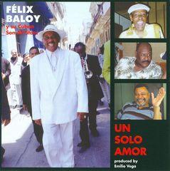 Felix Baloy - Un Solo Amor