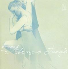Compass Quartet - Compass: Abrazo Tango