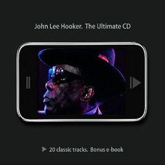 John Lee Hooker - The Ultimate CD