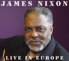 James Nixon - Live in Europe