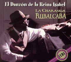 Charanga Rubalcaba - El Danzon de la Reina Isabel