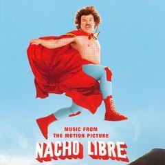 Original Soundtrack - Nacho Libre [Original Soundtrack]