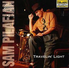 Sam Pilafian - Travelin' Light