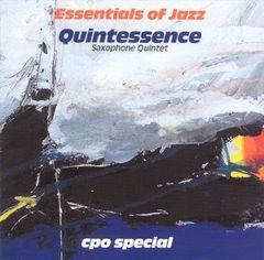 Quintessence Saxophone Quintet - Essentials of Jazz