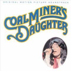 Original Soundtrack - Coal Miner's Daughter