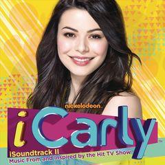 Original Soundtrack - iCarly: iSoundtrack II [Original TV Soundtrack]