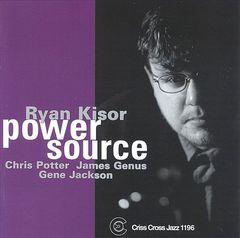 Ryan Kisor - Power Source