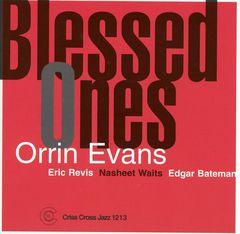 Orrin Evans - Blessed Ones