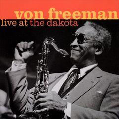 Von Freeman - Live at the Dakota
