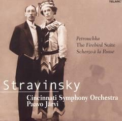 Paavo Järvi - Stravinsky: Petrouchka; The Firebird Suite; Scherzo à la Russe