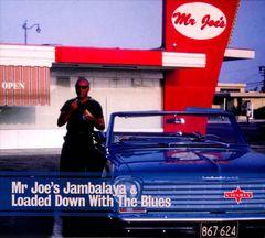 Various Artists - Mr. Joe's Jambalaya & Loaded Down With The Blues