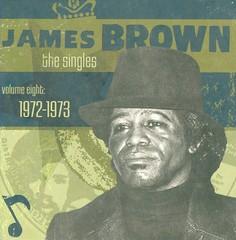 James Brown - The Singles, Vol. 8: 1972-1973