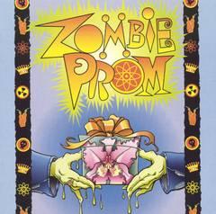 Original Off-Broadway Cast - Zombie Prom [Original Cast Recording]