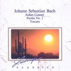Bach, J.S. - Johann Sebastian Bach: Italian Concerto; Partita No. 1; Toccata