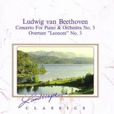 Beethoven, L. Van - Beethoven: Piano Concerto No. 3; Leonore Overture No. 3