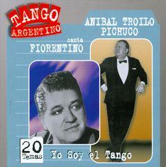 Aníbal Troilo - Yo Soy el Tango