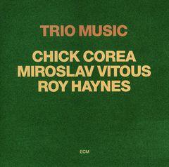 Chick Corea - Trio Music