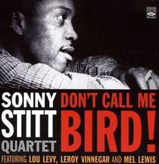 Sonny Stitt - Don't Call Me Bird!
