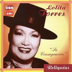 Lolita Torres - Su Consagracion