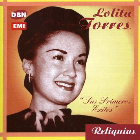 Lolita Torres - Sus Primeros Exitos
