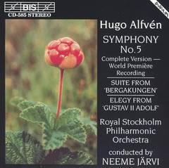 Neeme Järvi - Hugo Alfvén: Symphony No. 5; Suite from 'Bergakungen'; Elegy from 'Gustav II Adolf'
