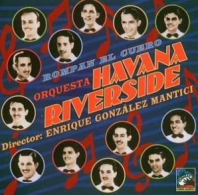 Orquesta Havana Riverside - Rompan el Cuero 1939-1940