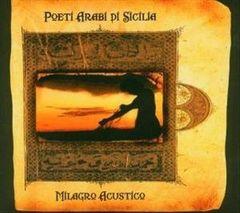 Milagro Acustico - Poeti Arabi di Sicilia
