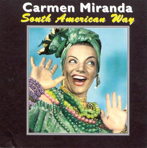 Carmen Miranda - South American Way [Jasmine]