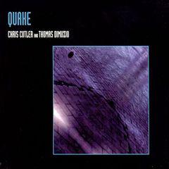 Chris Cutler - Quake