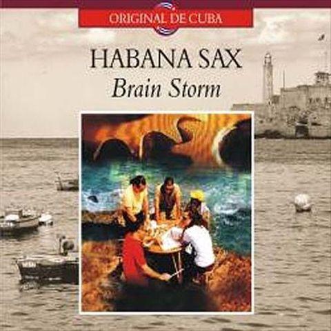 Habanasax - Brain Storm: Tormenta de Ideas